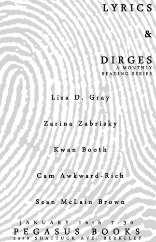 Pegasus Books presents Lyrics and Dirges: A Monthly Reading Series, Jan. 16th, 7:30 pm at Pegasus Books Downtown